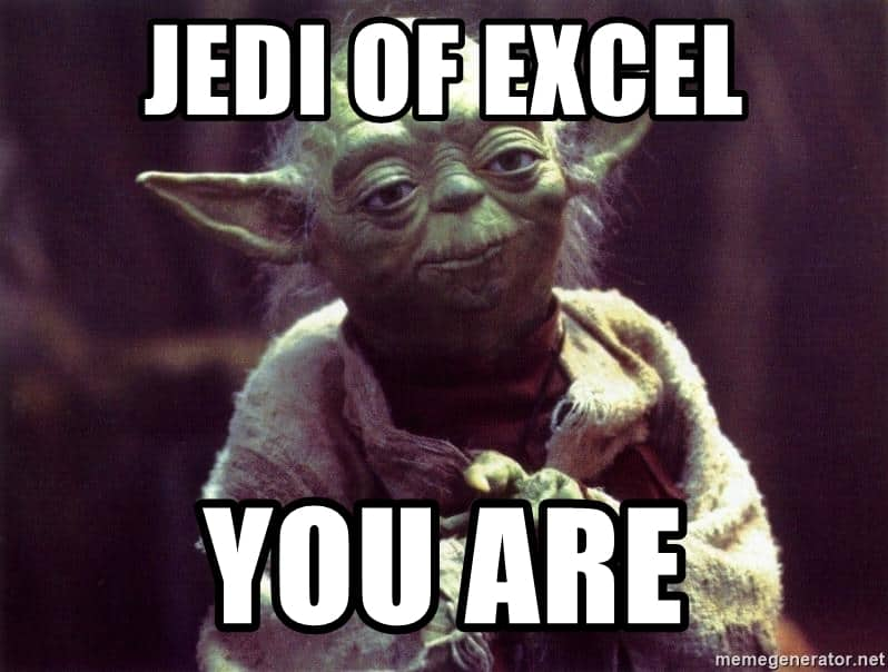jedi of excel you are